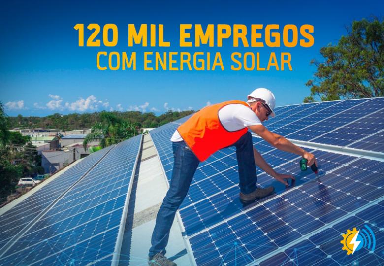 Energia solar vai gerar 120 mil empregos