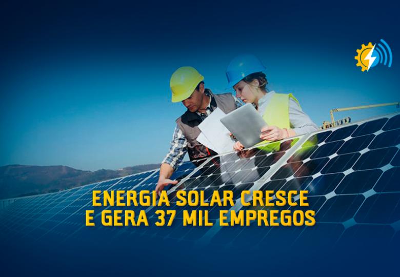 Energia solar cresce na pandemia e gera 37 mil empregos